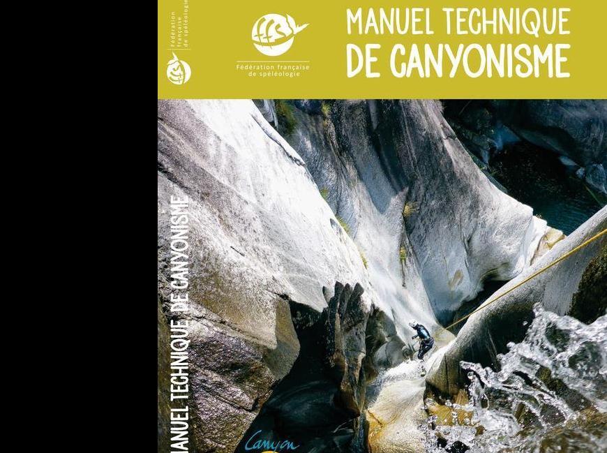 Manuel Technique de Canyonisme FFS 2019